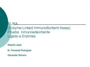 ELISA EnzymeLinked Immuno Sorbent Assay Prueba Inmunoadsorbente Ligado
