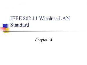 IEEE 802 11 Wireless LAN Standard Chapter 14