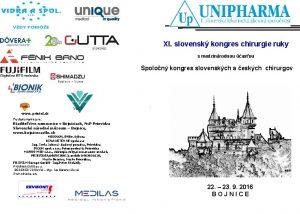XI slovensk kongres chirurgie ruky s medzinrodnou asou