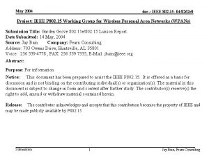May 2004 doc IEEE 802 15 040262 r