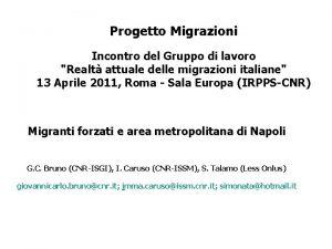 Progetto Migrazioni Incontro del Gruppo di lavoro Realt