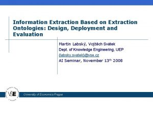 Information Extraction Based on Extraction Ontologies Design Deployment