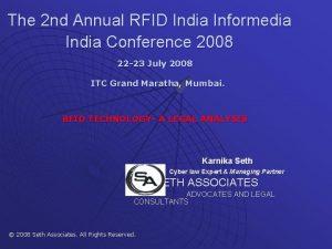 The 2 nd Annual RFID India Informedia India