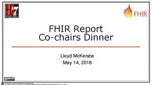 FHIR Report Cochairs Dinner Lloyd Mc Kenzie May