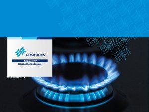 NOVEMBRE 2015 COMPAGAS Compagnie de gaz du Paran