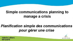 Simple communications planning to manage a crisis Planification