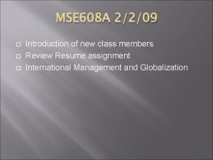 MSE 608 A 2209 Introduction of new class