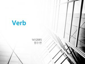 Verb 1412085 Index 1 Inflections 2 finite verb