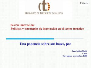 Sesin innovacin Polticas y estrategias de innovacin en