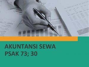 AKUNTANSI SEWA PSAK 73 30 Agenda PSAK 30
