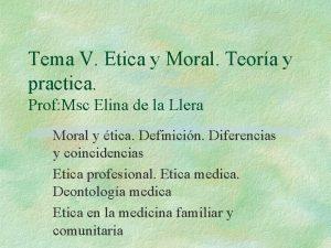Tema V Etica y Moral Teora y practica