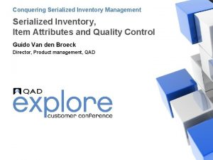 Conquering Serialized Inventory Management Serialized Inventory Item Attributes