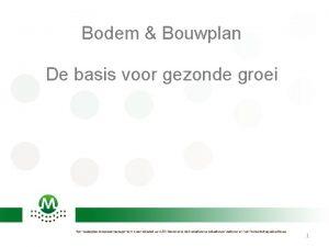 Bodem Bouwplan De basis voor gezonde groei 1