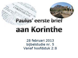 Paulus eerste brief aan Korinthe 28 februari 2013