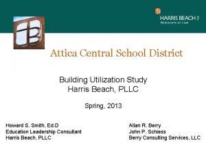 Attica Central School District Building Utilization Study Harris