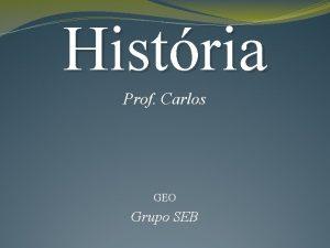 Histria Prof Carlos GEO Grupo SEB A Descolonizao