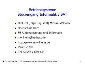 Betriebssysteme Studiengang Informatik SAT n Dipl Inf Dipl