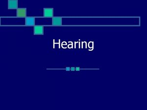 Hearing Functions of the ear n Hearing Parts