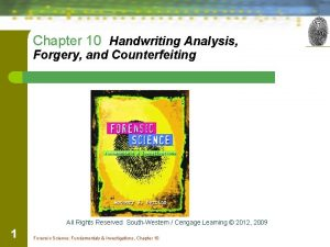 Chapter 10 Handwriting Analysis Forgery and Counterfeiting All