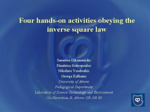 Four handson activities obeying the inverse square law