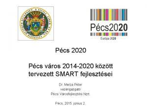 Pcs 2020 Pcs vros 2014 2020 kztt tervezett