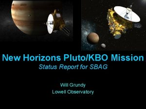 New Horizons PlutoKBO Mission Status Report for SBAG