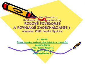 Zdruenie ien Slovenska a Banskobystrick samosprvny kraj RODOV