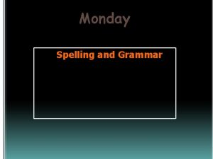 Monday Spelling and Grammar Spelling Words Prefixes dis