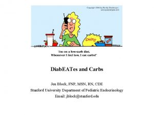 Diab EATes and Carbs Jen Block FNP MSN