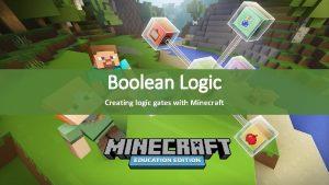 Boolean Logic Creating logic gates with Minecraft Learning