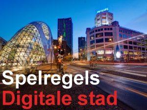 Spelregels Digitale stad Digitalisering van de openbare ruimte