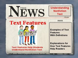 Understanding Nonfiction Text Features Examples of Text Features