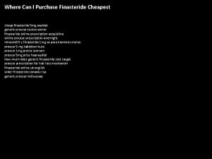 Where Can I Purchase Finasteride Cheapest cheap finasteride