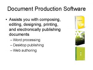 Document Production Software Assists you with composing editing