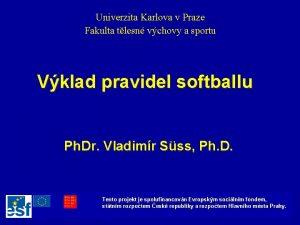 Univerzita Karlova v Praze Fakulta tlesn vchovy a