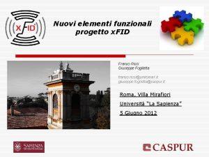 Nuovi elementi funzionali progetto x FID Franco Ricci