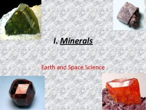 I Minerals Earth and Space Science A Definition