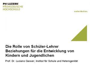 weiterdenken Die Rolle von SchlerLehrer Beziehungen fr die
