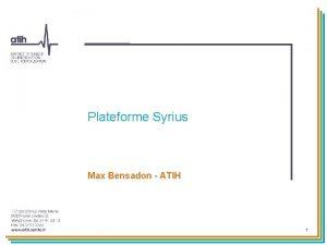 Plateforme Syrius Max Bensadon ATIH 1 Plateforme Syrius