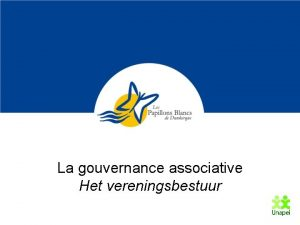 La gouvernance associative Het vereningsbestuur Un contexte Context