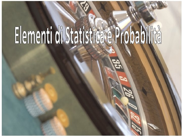 Cosa studia la Statistica La statistica si interessa
