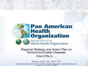Regional Strategy and Action Plan on Noncommunicable Diseases