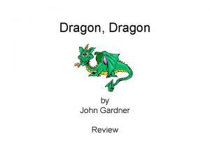 Dragon Dragon by John Gardner Review 1 What