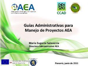 Guas Administrativas para Manejo de Proyectos AEA Mara