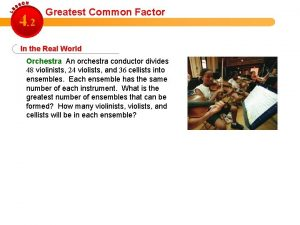4 2 Greatest Common Factor In the Real