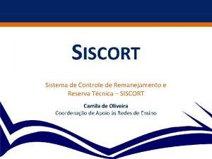 SISCORT Sistema de Controle de Remanejamento e Reserva