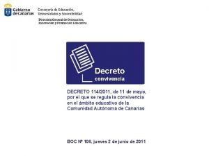 Decreto convivencia DECRETO 1142011 de 11 de mayo