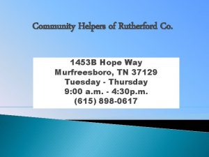 Community Helpers of Rutherford Co 1453 B Hope