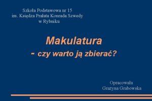 Szkoa Podstawowa nr 15 im Ksidza Praata Konrada