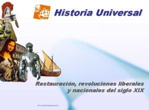 Historia Universal Restauracin revoluciones liberales y nacionales del